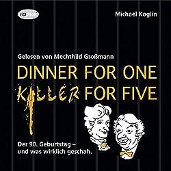 Dinner for One - Killer for Five