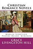 img - for Christian Romance Novels: Marcia Schuyler, Phoebe Deane, Miranda book / textbook / text book