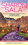 Come Back to Me (Blessings, Georgia Book 6)