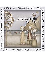 City On A Hill: Sing Alleluia