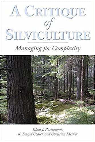 A critique of silviculture managing for complexity klaus j a critique of silviculture managing for complexity 1st edition fandeluxe Images