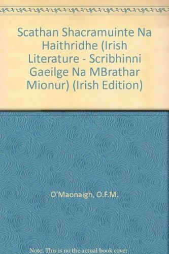 Scathan Shacramuinte na Haithridhe (Scribhinni Gaeilge na mBrathar Mionur S.) (Irish Edition) by Dublin Institute for Advanced Studies
