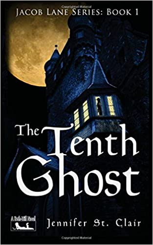 A Beth-Hill Novel: Jacob Lane Series, Book 1: The Tenth Ghost