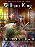 The Serpent Tower (Volume Two of the Terrarch Chronicles)