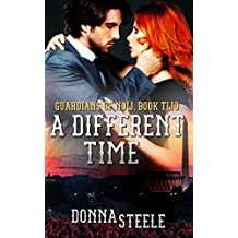 A Different Time (Guardians of Now Book 2)