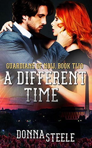 A Different Time (Guardians of the Now Book 2)