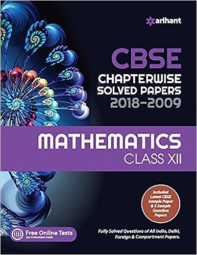 CBSE Chapterwise Solved Paper Mathematics Class 12th - byArihant Expert