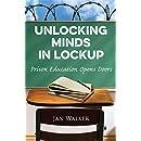 Unlocking Minds in Lockup: Prison Education Opens Doors