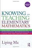 img - for Knowing and Teaching Elementary Mathematics: Teachers' Understanding of Fundamental Mathematics in China and the United States (Studies in Mathematical Thinking and Learning Series) 2nd edition by Ma, Liping (2010) Paperback book / textbook / text book