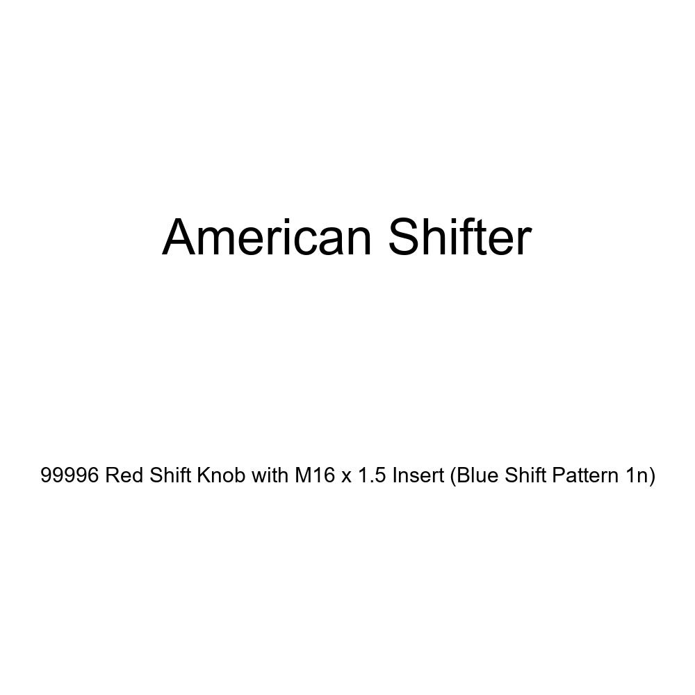 American Shifter 99996 Red Shift Knob with M16 x 1.5 Insert Blue Shift Pattern 1n