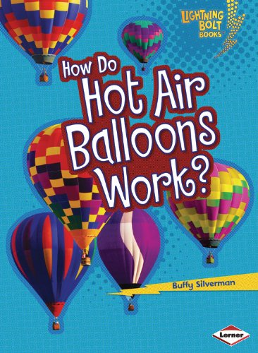 How Do Hot Air Balloons Work? (Lightning Bolt