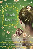 img - for The Peach Keeper: A Novel (Random House Reader's Circle) book / textbook / text book