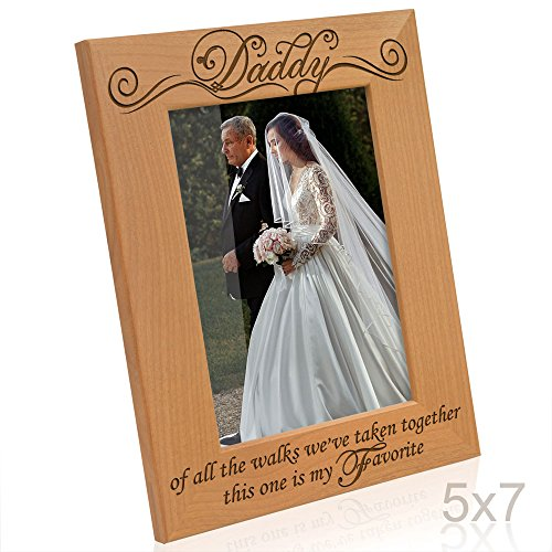 Kate Posh Daddy of All The Walks Weve Taken Together This one is My Favorite. Engraved Natural Wood Picture Frame, Father of The Bride Wedding Gifts, Thank You Dad, Best Dad Ever (5x7-Vertical)