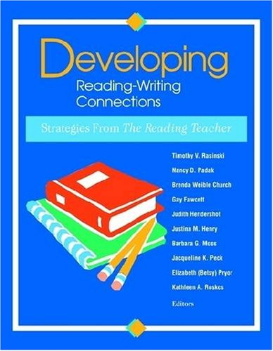 Developing Reading-Writing Connections: Strategies from the Reading Teacher