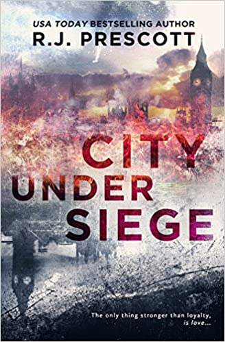 City Under Siege by RJ Prescott