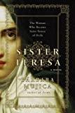 Front cover for the book Sister Teresa by Barbara Mujica