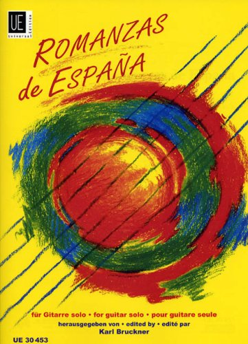 """Romanzas de Espana"" Classical Tunes from Spain for Guitar Solo, edited by Karl Bruckner"