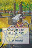 Caught in the Winds, L. Wenzel, 1453647872