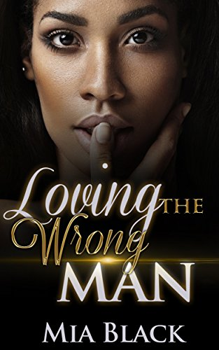 Search : Loving The Wrong Man