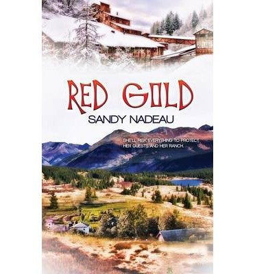By Sandy Nadeau Red Gold [Paperback] pdf