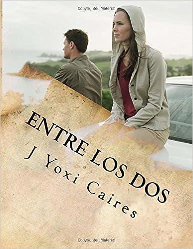 Electrónica libros pdf descarga gratuita Entre los dos: La historia de una infidelidad lesbica ePub 1516974336