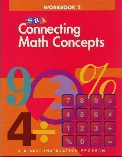 Connecting Math Concepts - Workbook 2 Level A