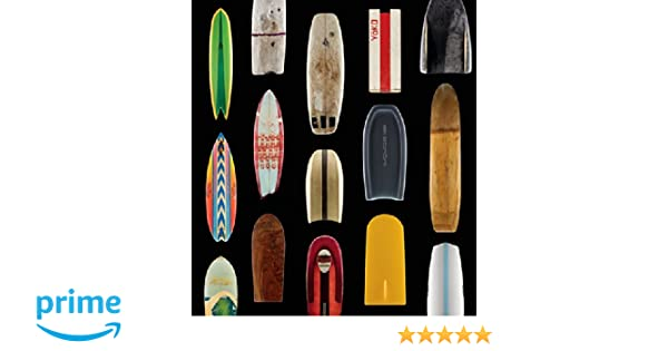 Surf Craft: Design and the Culture of Board Riding The MIT ...