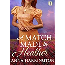 A Match Made in Heather