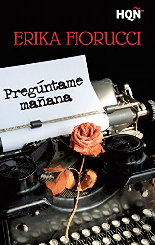 preguntame-manana-hqn-spanish-edition