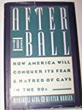 After the Ball, Marshall Kirk and Hunter Madsen, 0385239068
