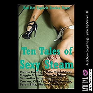 Ten Tales of Sexy Steam Audiobook