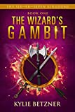 The Wizard's Gambit (The Six—Er—Seven Kingdoms Book 1)