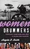 Women Drummers, Angela Smith, 0810888343