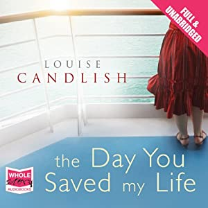 The Day You Saved My Life Hörbuch