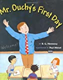 Mr. Ouchy's First Day, B. G. Hennessy, 0399242481