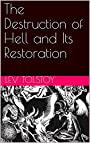 The Destruction of Hell and Its Restoration