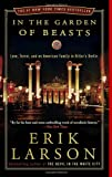 In the Garden of Beasts, Erik Larson, 030740885X