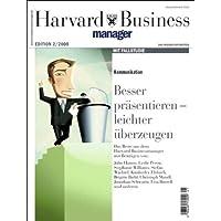 Harvard Business Manager Edition 2/2008: Kommunikation: Besser präsentieren - leichter überzeugen (Edition Harvard Business Manager)