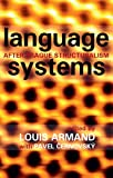 Language Systems (After Prague Structuralism)