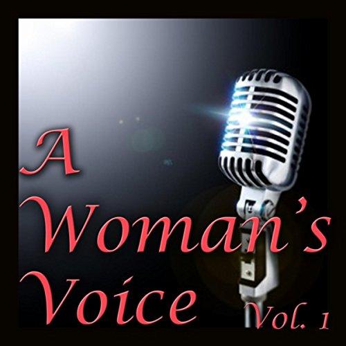 A Woman's Voice, Vol. 1