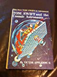 img - for Tom Swift and the Cosmic Astronauts (Tom Swift Jr. Adventures, 16) book / textbook / text book