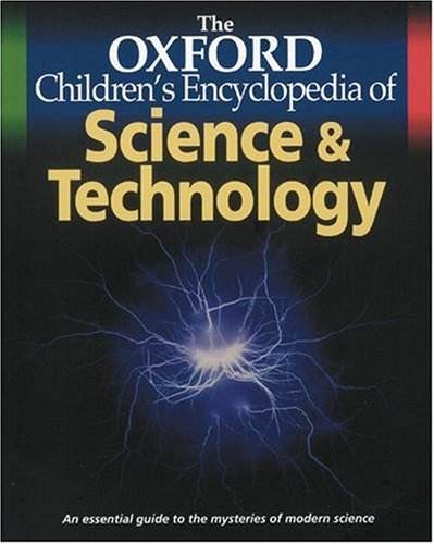 Download The Oxford Children's Encyclopedia of Science and Technology pdf epub