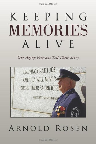 Keeping Memories Alive: Our Aging Veterans Tell Their Story