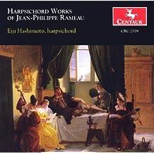 Rameau, J.-P.: Pieces De Clavecin Avec Une Methode Sur La Mecanique Des Doigts / Suite in A Minor - Major / La Livri / La Timide