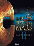 Les Boucliers de Mars - Tome 02