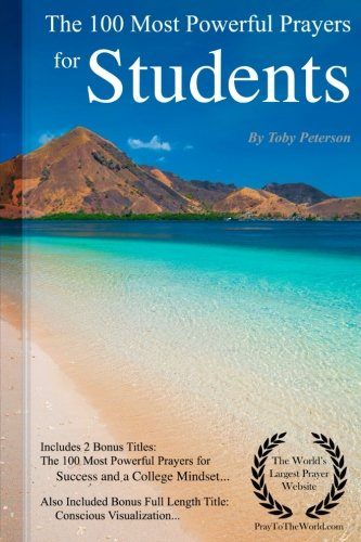 Prayer | The 100 Most Powerful Prayers for Students - Including 2 Bonus Books to Pray for Success & a College Mindse