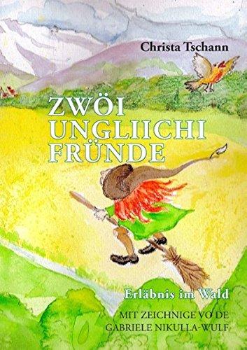 Zwöi ungliichi Fründe: Erläbnis im Wald