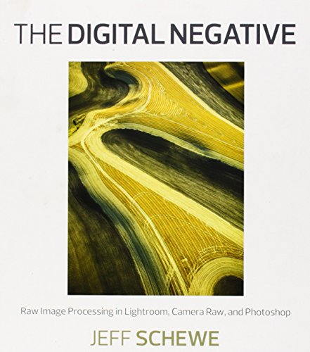 The Digital Negative: Raw Image Processing in Lightroom, Camera Raw, and Photoshop by Brand: Peachpit Press