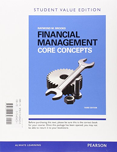 Financial Management: Core Concepts, Student Value Edition Plus MyLab Finance with Pearson eText -- Access Card Package (3rd Edition)