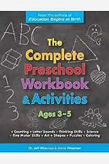 The Complete Preschool Workbook & Activities: Ages 3 - 5 Paperback